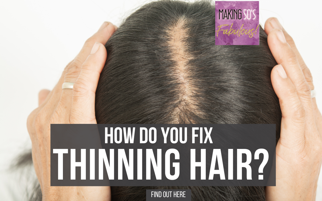 How Do You Fix Thinning Hair