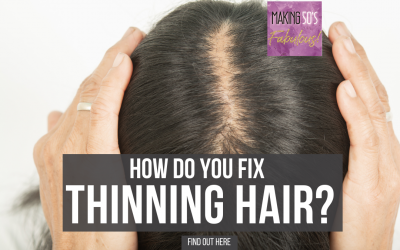 How Do You Fix Thinning Hair?